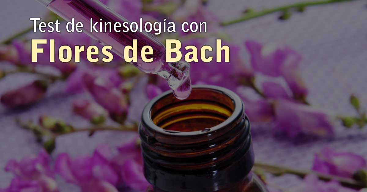 Test de kinesología con Flores de Bach
